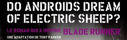 Rencontre avec Tony Parker – Auteur de Do Androids dream of electric sheep ?