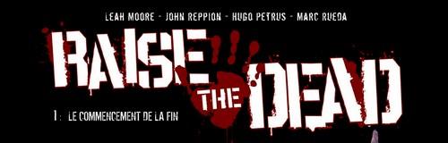 Rencontre avec Leah Moore et John Reppion – Scénaristes de Raise the Dead