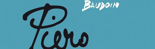 Rencontre avec Edmond Baudoin – Auteur de Piero