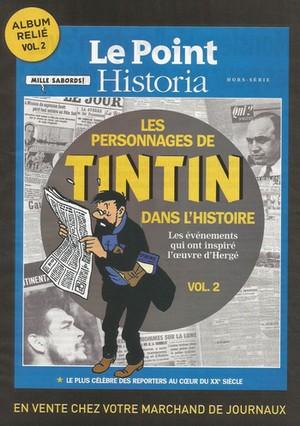 Les personnages de Tintin dans l'Histoire Vol.2