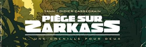 Rencontre avec Didier Cassegrain – Dessinateur de Piège sur Zarkass