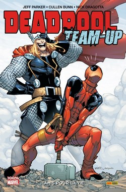 Deadpool Team-Up T2 (Collectif) – Panini Comics – 14€