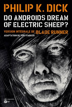 Do androids dream of electric sheep? T6 (Parker, Blond) – Emmanuel Proust – 18€