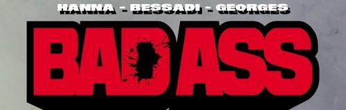 Rencontre avec Hérik Hanna et Bruno Bessadi – Auteurs de Bad Ass