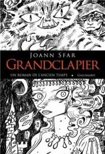 [roman] Grandclapier, un roman de l'ancien temps par Joan Sfar
