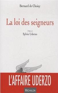 La loi des seigneurs (de Choisy) – Michalon – 19,50€