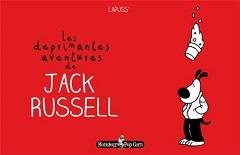 Les déprimantes aventures de Jack Russel T1