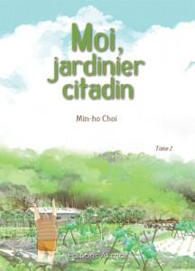 Moi, jardinier citadin T2 (Choi) – Akata – 21,50€