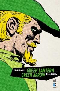 Green Arrow et Green Lantern (O'Neil, Adams) – Urban Comics – 35,00 €