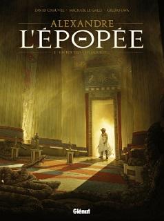 Alexandre l'Epopée T1