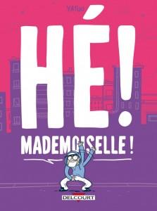 Hé! Mademoiselle (Yatuu) – Delcourt – 15,95€