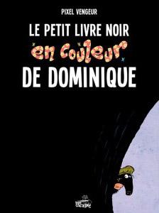le-petit-livre-noir-en-couleur-de-dominique
