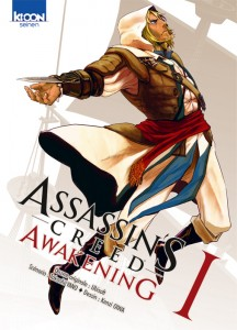 Assassin's creed, Awakening T1 (Yano, Oiwa) – Ki-oon – 7,99€
