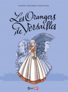 Les Orangers de Versailles (Circosta, Digard, Pietri) – BD Kids – 12,90€