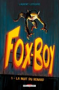 Fox-boy T1 (Lefeuvre) – Delcourt – 14,95€