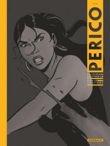 Perico T2 (Hautière, Berthet, David) – Dargaud – 14,99€