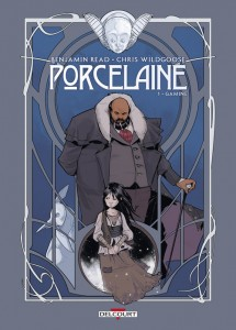 Porcelaine T1 (Read, Wildgoose, May) – Delcourt – 16,50€