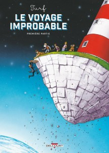 Le voyage improbable T1 (Turf) – Delcourt – 13,95€