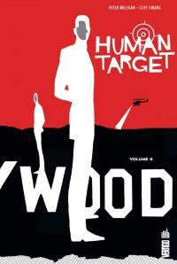 Human Target T2 (Milligan, Chiang, Pulido, Stewart) – Urban Comics – 28,00 €