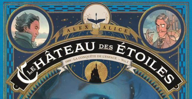 Rencontre avec Alex Alice – auteur du Château des Étoiles