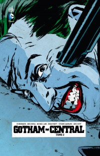 Gotham Central T2 (Brubaker, Rucka, Lark, Hurtt, Gaudiano, Scott) – Urban Comics – 22,50 €