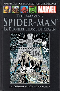 Marvel Comics, la Collection de Référence T10 – The Amazing Spider-Man – La dernière chasse de Kraven (DeMatteis, Zeck, McLeod, Jackson, Sharen) – Hachette – 12,99€