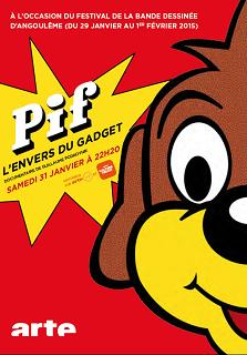 Pif, l'envers du gadget – Samedi 31 janvier à 22h20