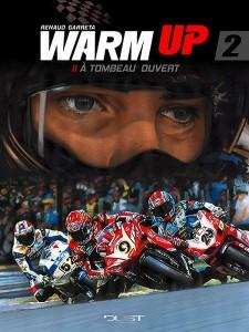 Warm Up T2 (Garreta) – Dust éditions – 13,95€