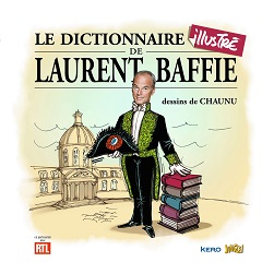 Le dictionnaire illustré de Laurent Baffie (Baffie, Chaunu) – Jungle – 13,95€