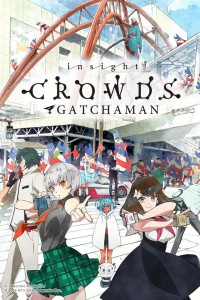 Gatchaman Crowds Insight (Studio: Tatsunoko Productions)