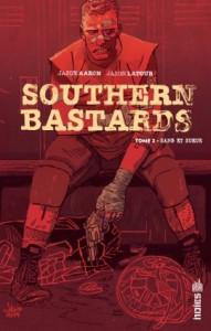 Southern bastards T2 (Aaron, Latour) – Urban Comics – 14€