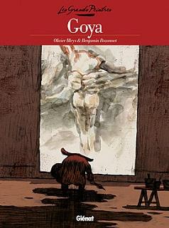 Goya (Bleys, Bozonnet, Guinard, Ferrand) – Glénat – 14,50€