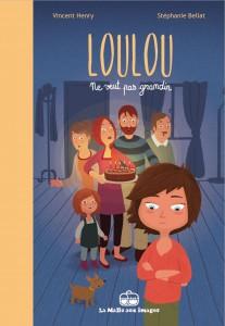 Loulou ne veut pas grandir