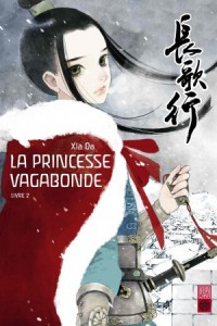 La princesse vagabonde T2 (Xia Da) – Urban China – 12€
