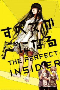 The perfect Insider (Studio:A-1 pictures)