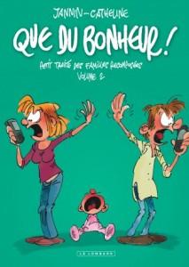 integrale-que-bonheur-tome-2-que-bonheur-petit-traite-familles-recomposees-volume-2