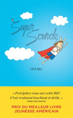 Super Sourde (Bell, Lasky, Dauniol-Remaud) – Les Arènes – 19,90€