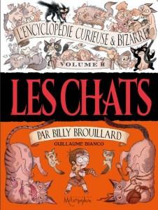 encyclopédi curieuse et bizarre billy brouillard chats