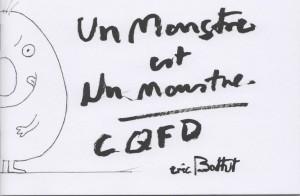 Un monstre est un monstre CQFD (Battut) – La poule qui pond – 3€