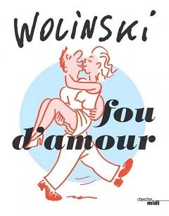 Wolinski fou d'amour