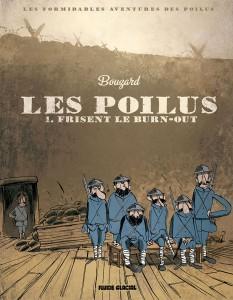 Les poilus T1 (Bouzard) – Fluide glacial – 10,95€