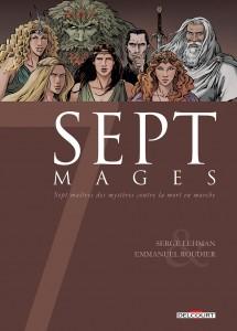 Sept Mages (Lehman, Roudier, Champelovier) – Delcourt – 15,50€