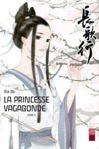La princesse vagabonde T5 (Xia Da) – Urban China – 12€