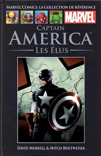 Marvel Comics, la Collection de Référence T52 – Captain America – Les Elus (Morrell, Breitweiser, Reber) – Hachette – 12,99€