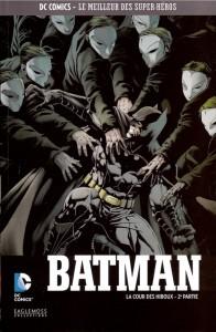 DC Comics – Le meilleur des Super-héros T8 – Batman – La cour des hiboux 2ème partie (Snyder, Capullo, Albuquerque, Fabok) – Eaglemoss – 12,99€