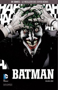 DC Comics – Le meilleur des Super-héros T11 – Batman – Killing Joke (Moore, Bolland) – Eaglemoss – 12,99€