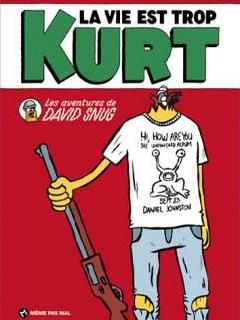 La vie est trop Kurt (Snug)
