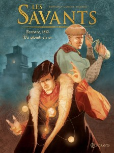 Les Savants T1 (Blengino, Carloni, Isambert) – Soleil – 14,95€