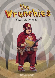 The Wrenchies (Dalrymple) – Delcourt – 19,99€