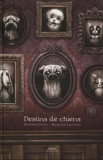Destins de chiens (Perez, Lacombe) – Editions Margot – 14,90€